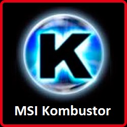 Download MSI Kombustor for Windows 10, 7, 88.1 (64 bit 32 bit) Free