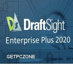 DraftSight Enterprise Plus 2020 Download Free